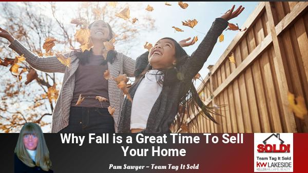 The Best Reasons to Sell Your Home This Fall